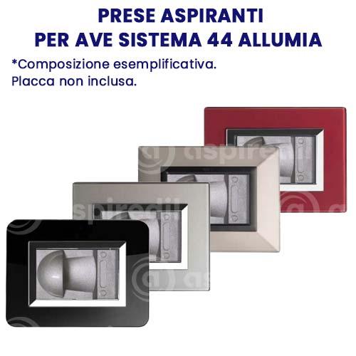 Presa aspirante Aspiredil per AVE Sistema 44 Allumia