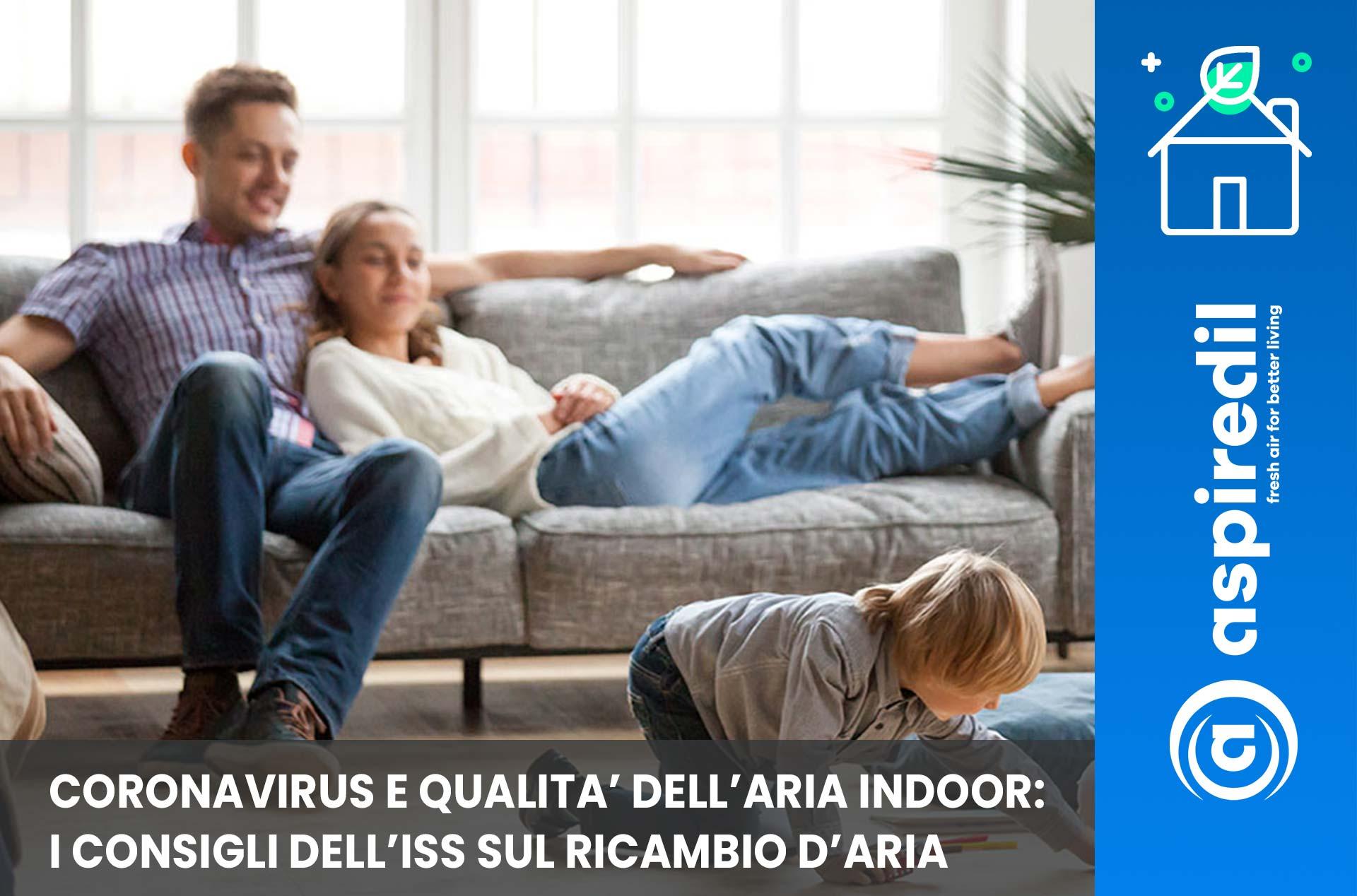 Consigli ISS su gestione qualita' aria indoor, pulizie casa, ricambio aria coronavirus