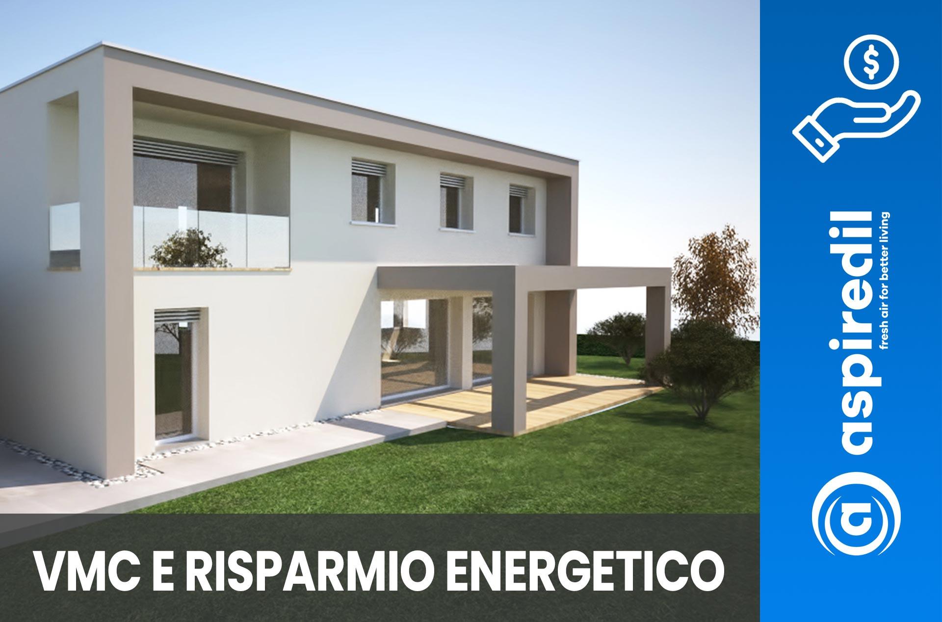 Casa passiva, risparmio energetico migliore con la ventilazione vmc